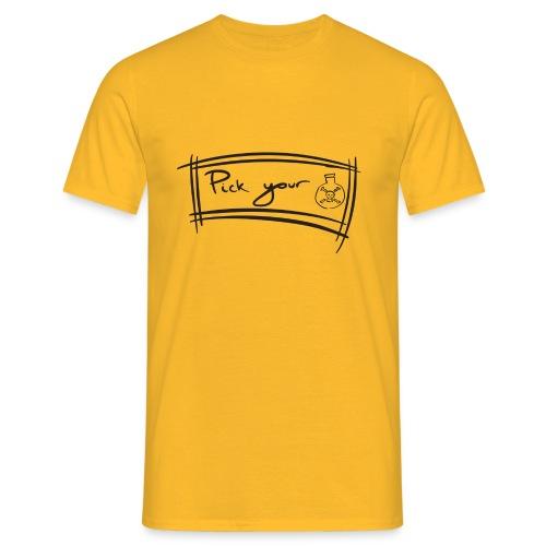 Pick Your Poison - Men's T-Shirt
