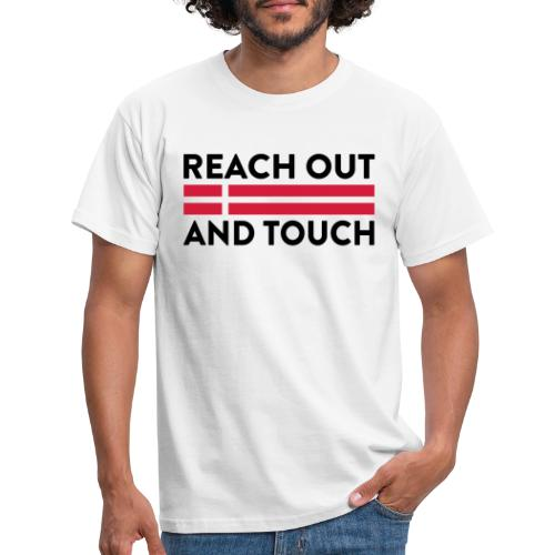Reach Out And Touch - Herre-T-shirt