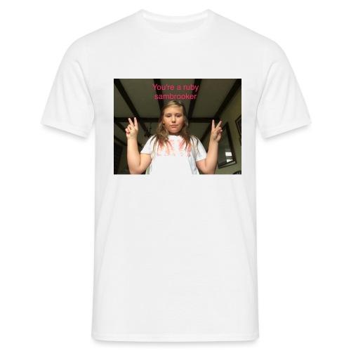 Your a ruby sambrooker - Men's T-Shirt