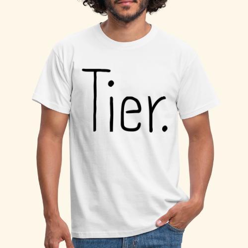 Tier Animal Tierliebe Tierschutz - Männer T-Shirt