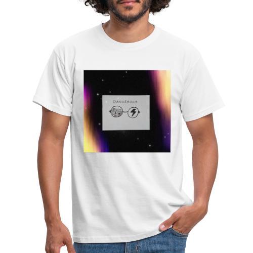Dangerous - Männer T-Shirt