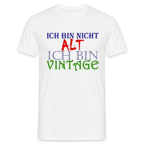 NICHT ALT NUR VINTAGE - Männer T-Shirt