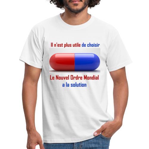 Une seule pilule désormais - T-shirt Homme