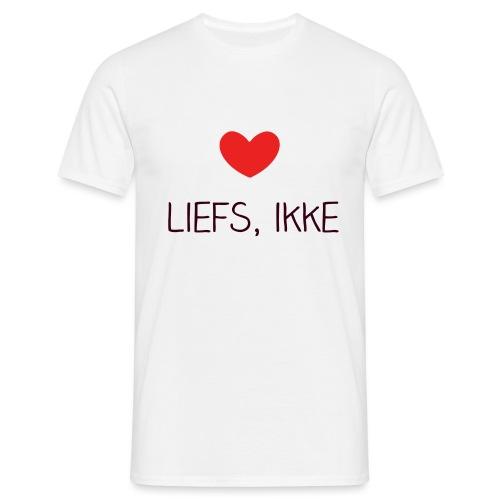 Liefs, ikke - Mannen T-shirt