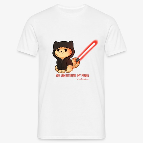 You underestimate my pawer - Men's T-Shirt
