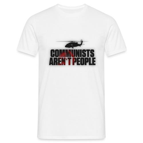 Communists aren't People (No uzalu logo) - Men's T-Shirt