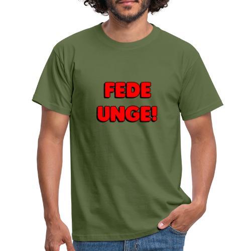 FEDE UNGE - Herre-T-shirt