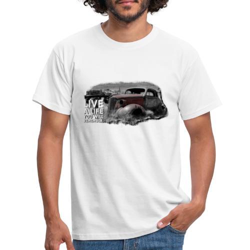 Live a life Oldtimer - Männer T-Shirt