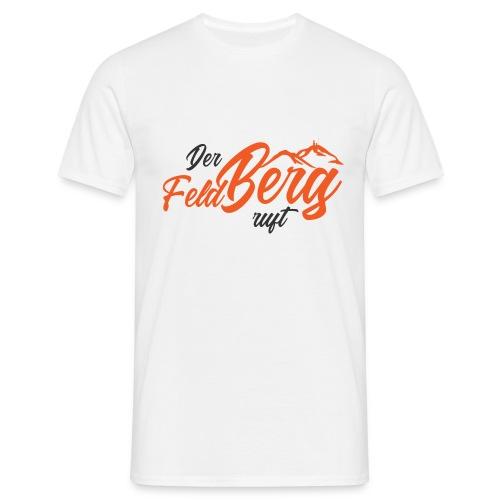 Slogan der FeldBerg ruft - Männer T-Shirt