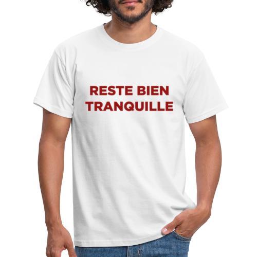 Logo Reste Bien rouge - T-shirt Homme