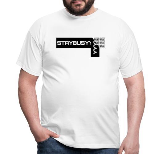 Schwarze Abgezogene StayBusy Folie - Männer T-Shirt