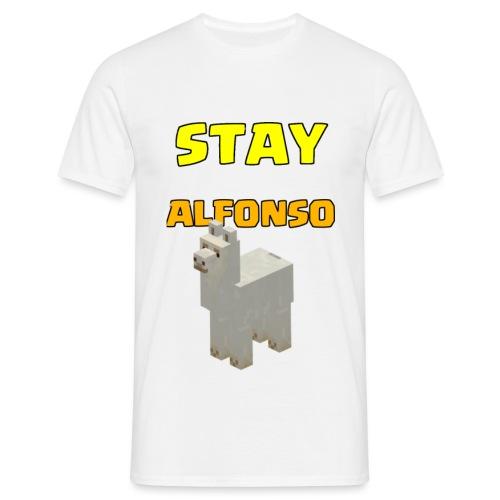 Stay alfonso - Maglietta da uomo