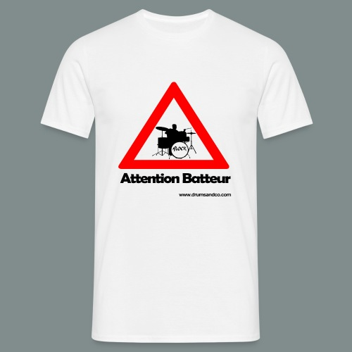 Attention batteur - cadeau batterie humour - T-shirt Homme