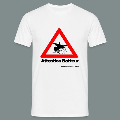 Attention batteur - T-shirt Homme