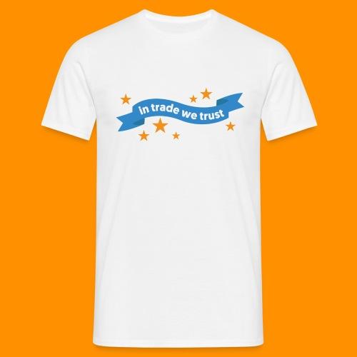 in trade we trust - T-shirt herr
