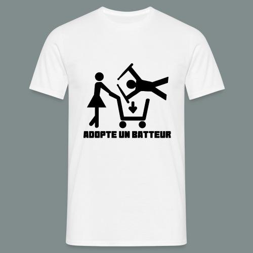 Adopte un batteur - idee cadeau batterie - T-shirt Homme
