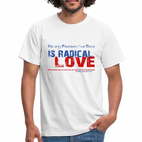 Radikale Liebe blue - Männer T-Shirt