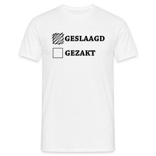 Geslaagd aangekruist - Mannen T-shirt