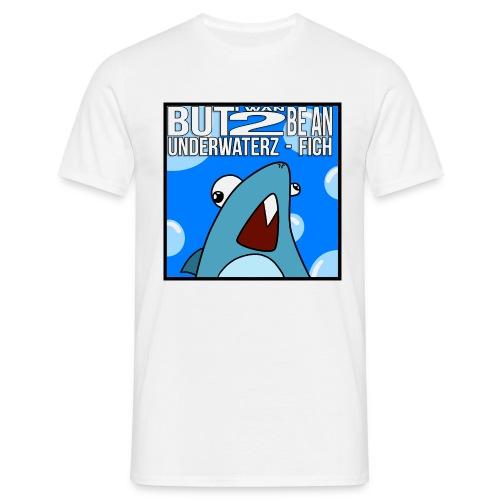 Underwaterz Fich - Men's T-Shirt
