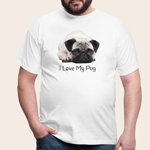 love my pug - Männer T-Shirt