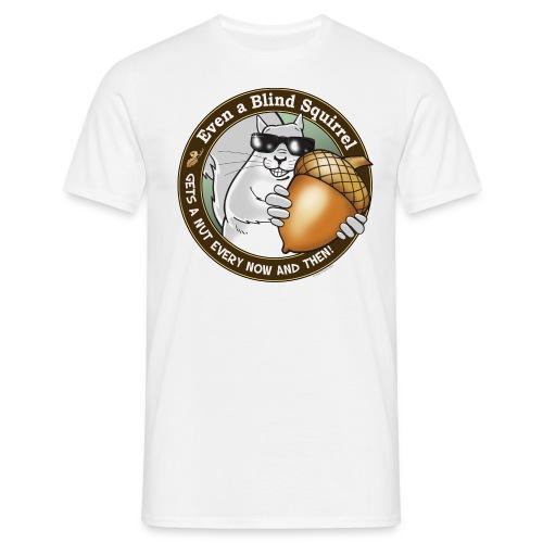 Blind Squirrel - Men's T-Shirt