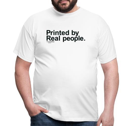 Printed in black - Men's T-Shirt