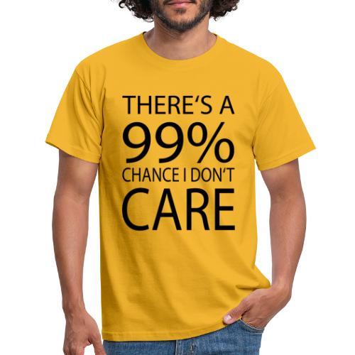Ist mir egal lustiges Design Sarkasmus - Männer T-Shirt