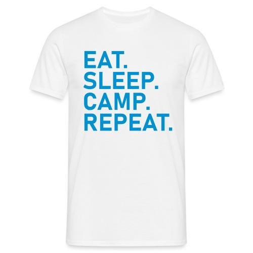 EAT. SLEEP. CAMP. REPEAT. - Männer T-Shirt