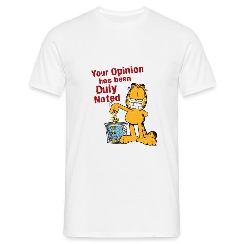 Garfield Your Opinion - Männer T-Shirt