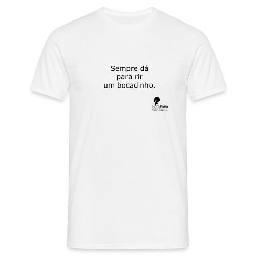 Sempre dá para rir - Men's T-Shirt