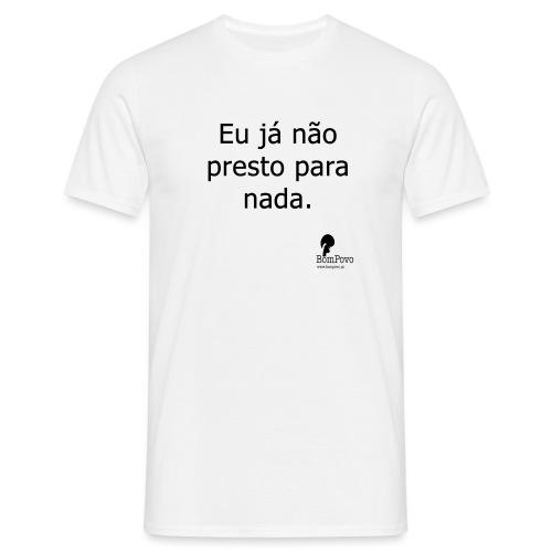 eujanaoprestoparanada - Men's T-Shirt