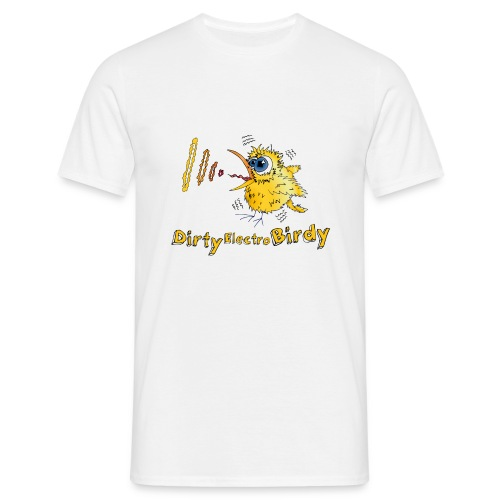Dirty Electro Birdy - Männer T-Shirt