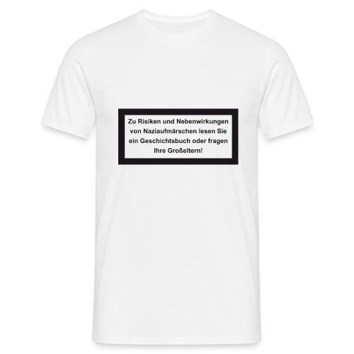 Risiken und Nebenwirkungen - Männer T-Shirt