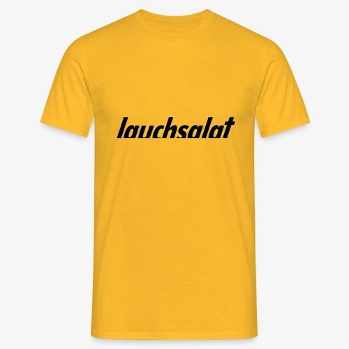 lauchsalat - Männer T-Shirt