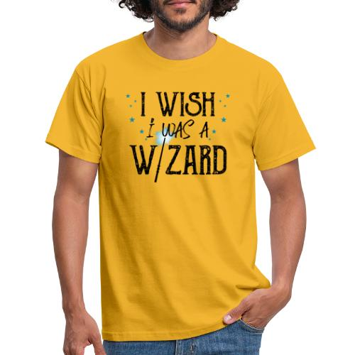 I Wish I Was A Wizard - Black - Men's T-Shirt