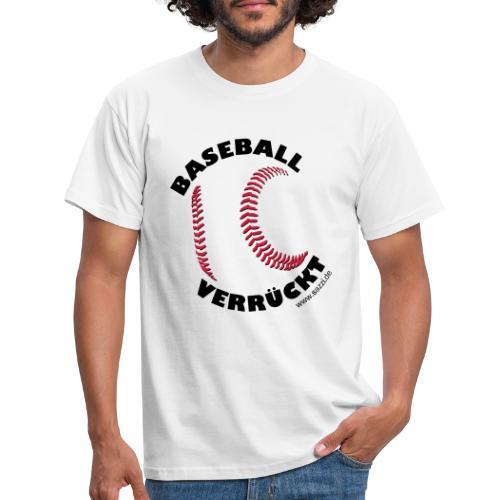baseball-verrückt - Männer T-Shirt