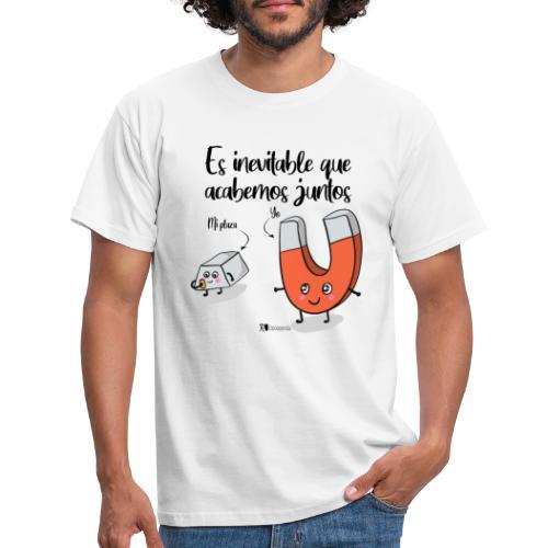 Es inevitable que acabemos juntos - Camiseta hombre