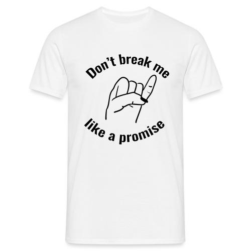 promise - Mannen T-shirt