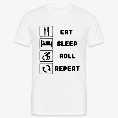 >Eten, slapen, rollen met rolstoel en herhalen 001 - Mannen T-shirt