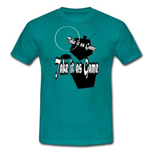 take it as game - T-shirt Homme