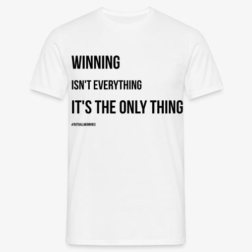 Football Victory Quotation - Men's T-Shirt