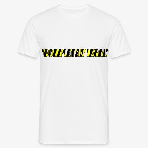 Hoodie Completely Legal - Men's T-Shirt
