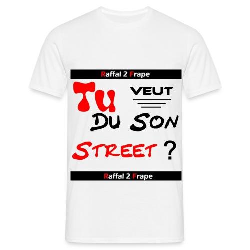 TU VEUT DU SON STREET - T-shirt Homme