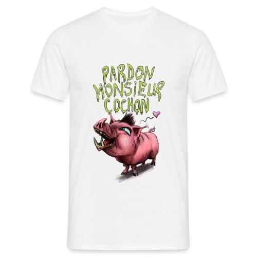 pardonmonsieurcochon - T-shirt Homme