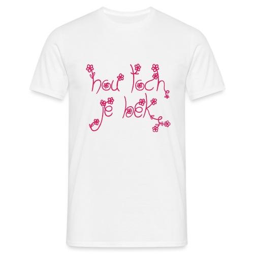 Hou je bek - Mannen T-shirt