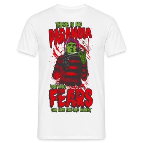 There is no paranoia - T-skjorte for menn