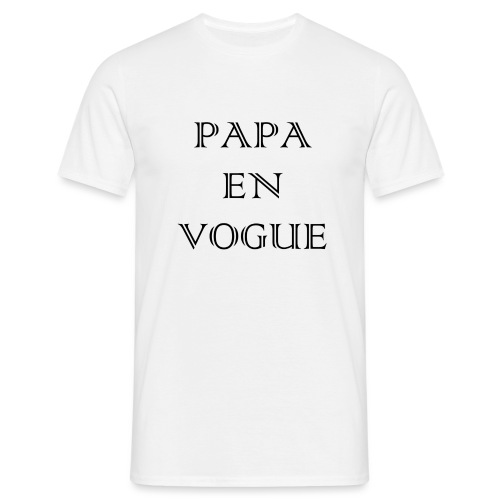 Papa en vogue - T-shirt Homme