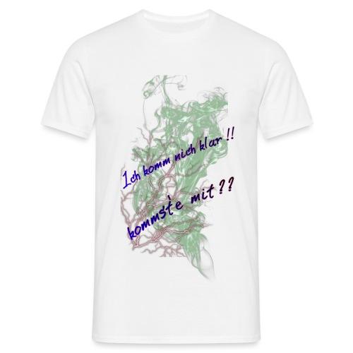 komm klar - Männer T-Shirt
