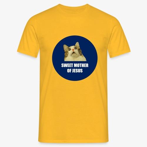 SWEETMOTHEROFJESUS - Men's T-Shirt