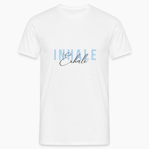 Inhale Exhale - Men's T-Shirt